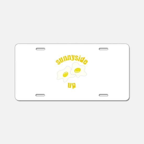 Sunnyside Up Aluminum License Plate