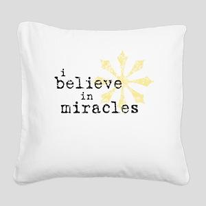 believemiracles-10x10 Square Canvas Pillow