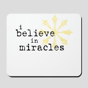 believemiracles-10x10 Mousepad