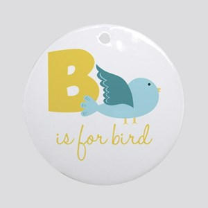 B Is For Bird Ornament (Round)