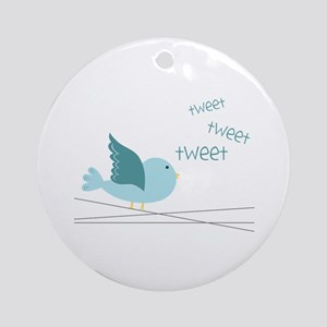 Tweet Tweet Tweet Ornament (Round)