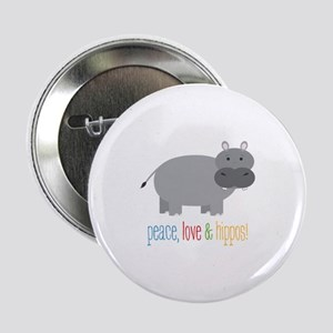"Peace, Love & Hippos! 2.25"" Button"