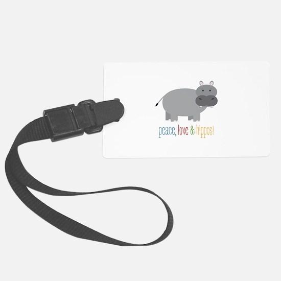 Peace, Love & Hippos! Luggage Tag