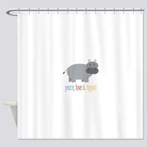 Peace, Love & Hippos! Shower Curtain