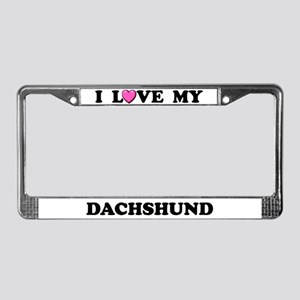 I Love My Dachshund License Plate Frame