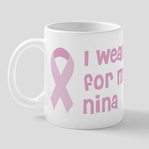 Wear pink for Nina Mug