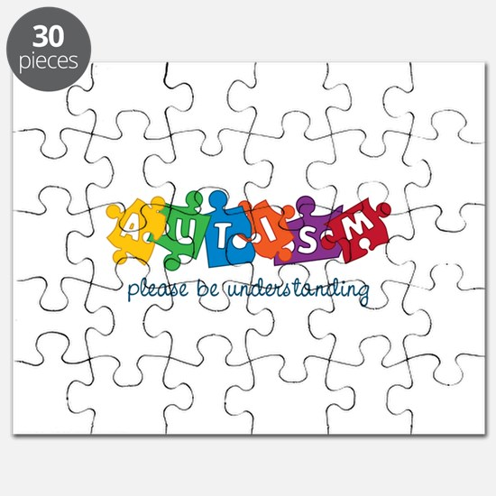 Autism Please Be Understanding Puzzle