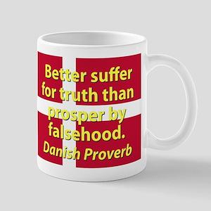 Better Suffer For Truth Mugs