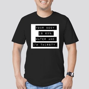 Youre Body Is 65% Water T-Shirt