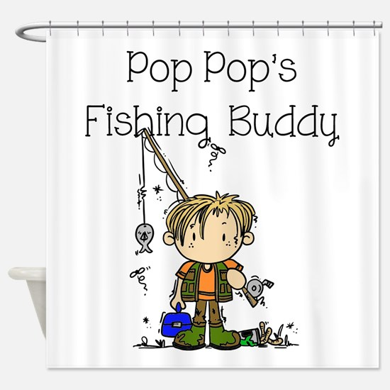 Pop Pop's Fishing Buddy Shower Curtain