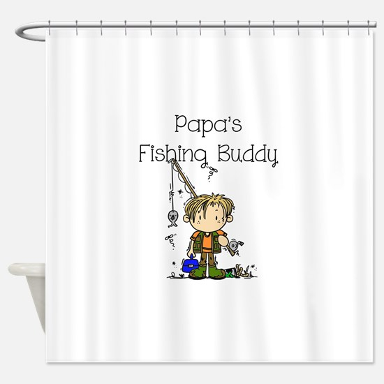 Papa's Fishing Buddy Shower Curtain