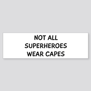 Not Superheroes Sticker (Bumper)