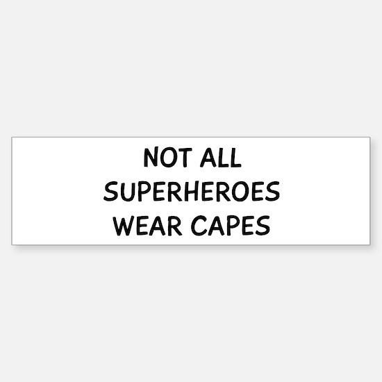 Not Superheroes Sticker (Bumper)