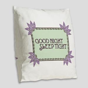 Good Night Sleep Tight Burlap Throw Pillow