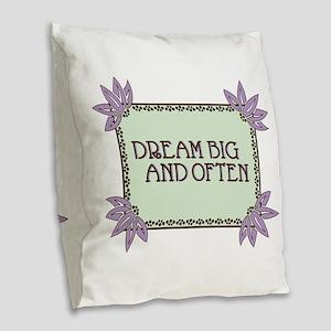 Dream Big And Often Burlap Throw Pillow