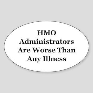 HMO Administrators WorseThan Illness Sticker