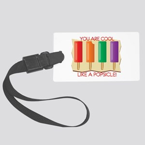 You Are Cool Like A Popsicle! Luggage Tag