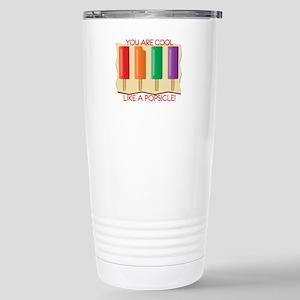 You Are Cool Like A Popsicle! Travel Mug