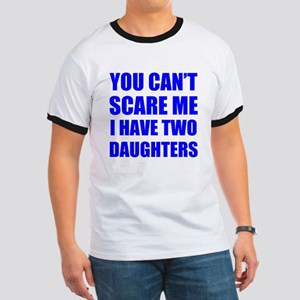 I have two daughters T-Shirt