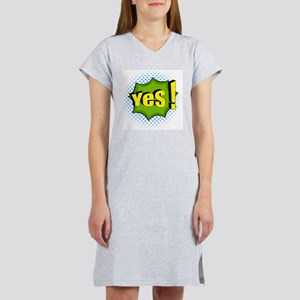 Yes! ACTION CAPTION Women's Nightshirt