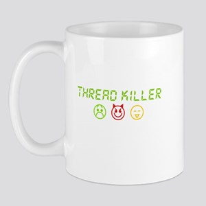 Thread Killer Mug