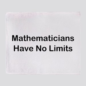 Mathematicians Have No Limits Throw Blanket