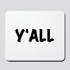 Y'All Mousepad