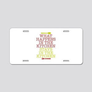 What Happens in the Kitchen Aluminum License Plate