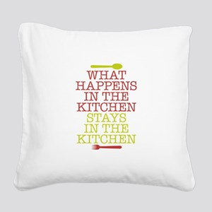 What Happens in the Kitchen Square Canvas Pillow