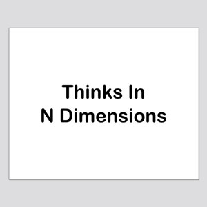 Thinks In N Dimensions Posters