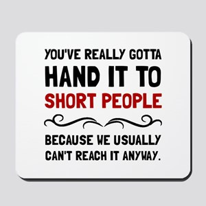 Short People Mousepad