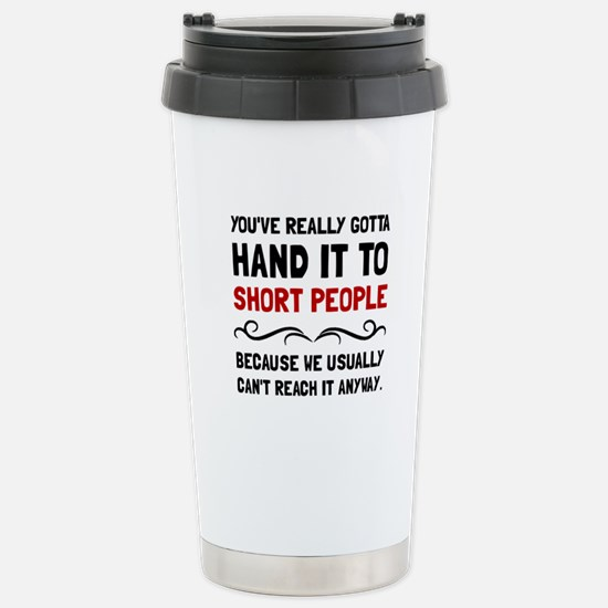Short People Travel Mug