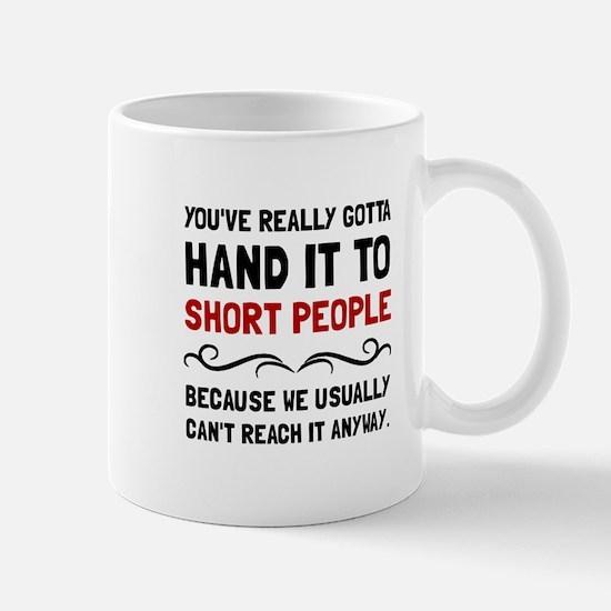 Short People Mugs