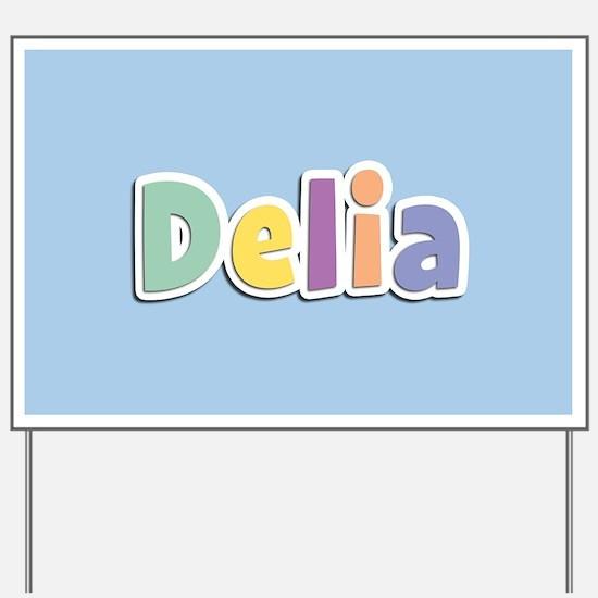 Delia Spring14 Yard Sign