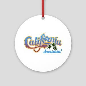 CALIFORNIA DREAMIN Ornament (Round)