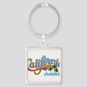 CALIFORNIA DREAMIN Keychains