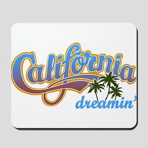 CALIFORNIA DREAMIN Mousepad