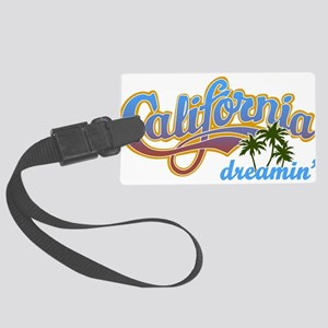 CALIFORNIA DREAMIN Luggage Tag