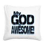 My God is Awesome - Blue Square Canvas Pillow