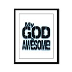 My God is Awesome - Blue Framed Panel Print