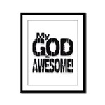 My God is Awesome - White Framed Panel Print
