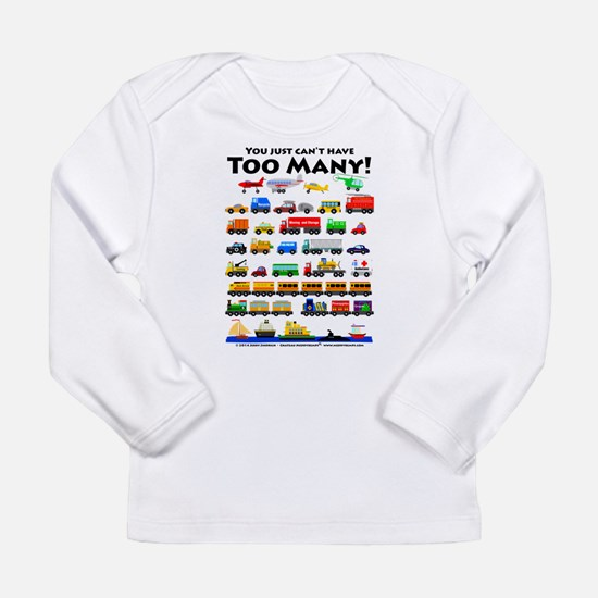 Too Many! Black lettering Long Sleeve T-Shirt