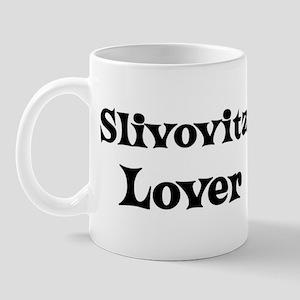 Slivovitz lover Mug