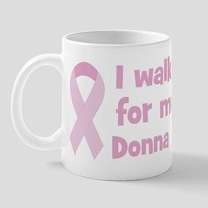 Walk for Donna Mug