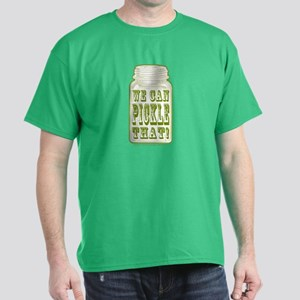 We Can Pickle That! Dark T-Shirt