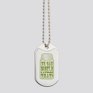 We Can Pickle That! Dog Tags