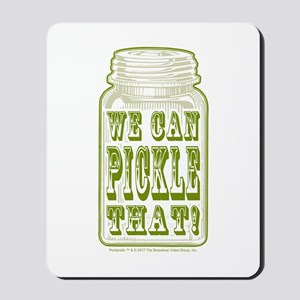 We Can Pickle That! Mousepad
