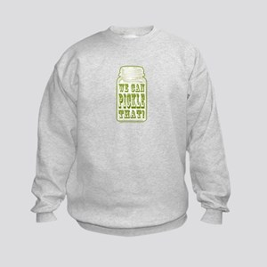 We Can Pickle That! Kids Sweatshirt