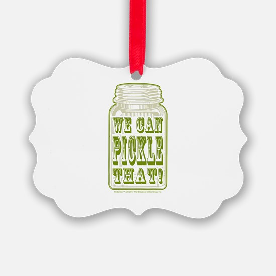We Can Pickle That! Ornament