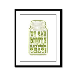 We Can Pickle That! Framed Panel Print